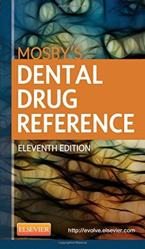 9780323169165: Mosby's Dental Drug Reference, 11e