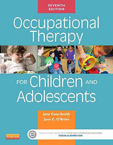 9780323169257: Occupational Therapy for Children and Adolescents, 7e (Case Review)