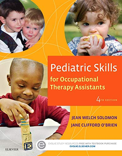 9780323169349: Pediatric Skills for Occupational Therapy Assistants, 4e