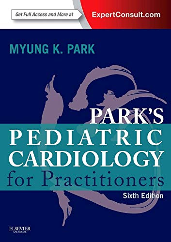 9780323169516: Park's Pediatric Cardiology for Practitioners, Expert Consult - Online and Print, 6th Edition