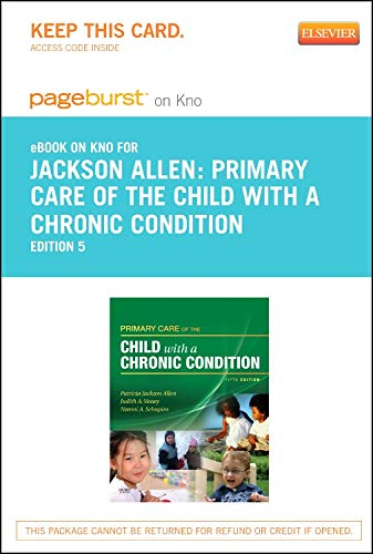 9780323169769: Primary Care of the Child with a Chronic Condition - Elsevier eBook on Intel Education Study (Retail Access Card), 5e