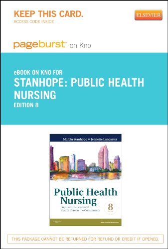 9780323170185: Public Health Nursing - Elsevier eBook on Intel Education Study (Retail Access Card): Population-Centered Health Care in the Community, 8e