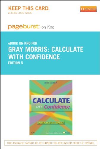 9780323170307: Calculate with Confidence - Elsevier eBook on Intel Education Study (Retail Access Card), 5e