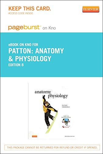 9780323170543: Anatomy & Physiology - Pageburst E-Book on KNO (Retail Access Card), 8e
