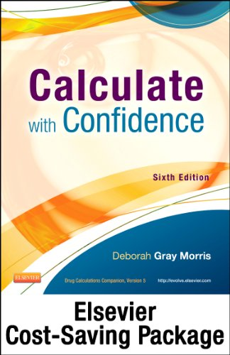 9780323170550: Drug Calculations Online for Calculate with Confidence (Access Card and Textbook Package), 6e