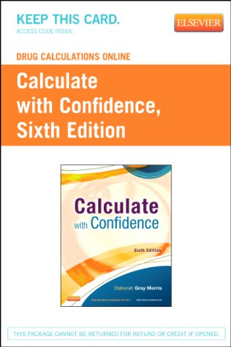 9780323170567: Drug Calculations Online for Calculate with Confidence (Access Code), 6e
