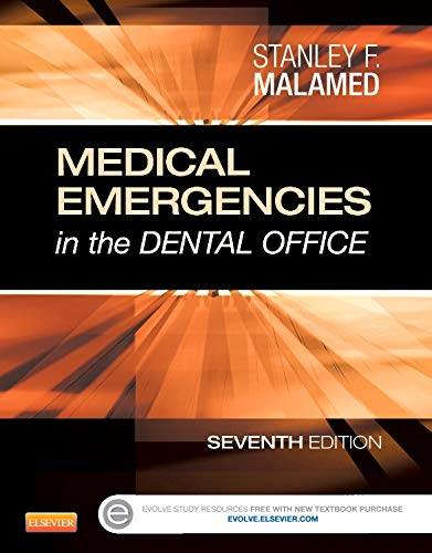 9780323171229: Medical Emergencies in the Dental Office, 7e