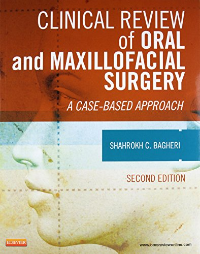 9780323171267: Clinical Review of Oral and Maxillofacial Surgery: A Case-based Approach, 2e
