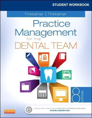 9780323171472: Student Workbook for Practice Management for the Dental Team, 8e