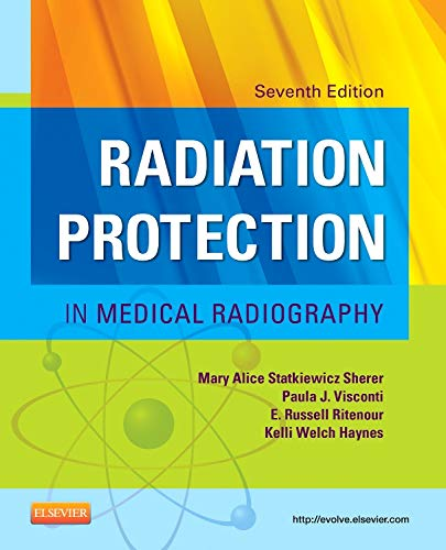 9780323172202: Radiation Protection in Medical Radiography, 7e