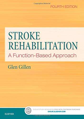 9780323172813: Stroke Rehabilitation: A Function-based Approach