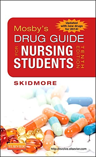 9780323172967: Mosby's Drug Guide for Nursing Students, 10th Edition