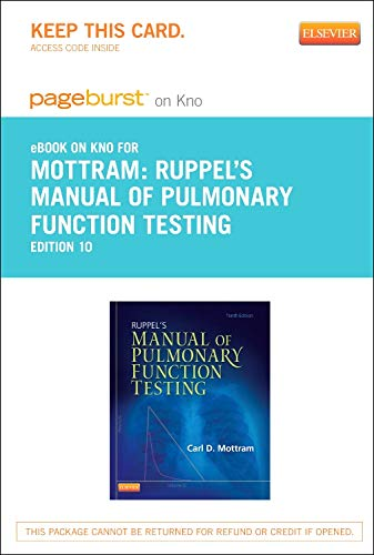 9780323184564: Ruppel's Manual of Pulmonary Function Testing - Elsevier eBook on Intel Education Study (Retail Access Card), 10e (Pageburst (Access Codes))