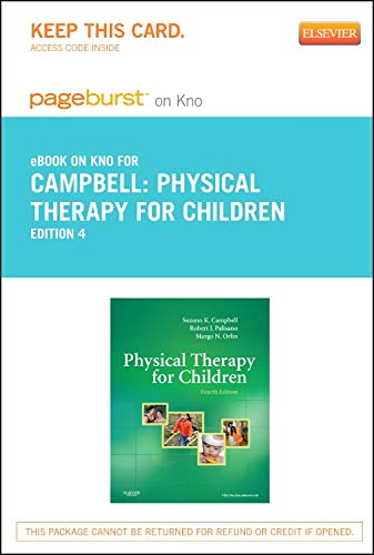 9780323184908: Physical Therapy for Children - Elsevier eBook on Intel Education Study (Retail Access Card), 4e (Pageburst (Access Codes))