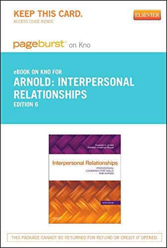 9780323185042: Interpersonal Relationships - Pageburst E-Book on Kno (Retail Access Card): Professional Communication Skills for Nurses, 6e