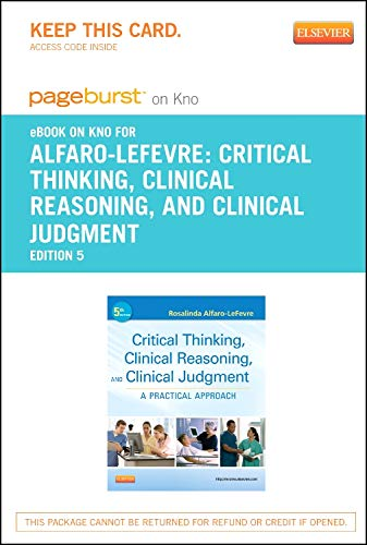 critical thinking clinical reasoning and clinical judgement a practical approach