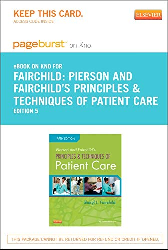 9780323185486: Pierson and Fairchild's Principles & Techniques of Patient Care - Elsevier eBook on Intel Education Study (Retail Access Card), 5e