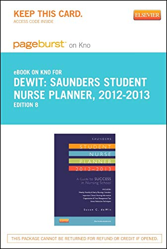 9780323185608: Saunders Student Nurse Planner, 2012-2013 - Elsevier eBook on Intel Education Study (Retail Access Card): A Guide to Success in Nursing School