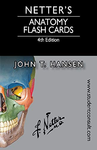 9780323185950: Netter's Anatomy Flash Cards: with Online Student Consult Access, 4e (Netter Basic Science)