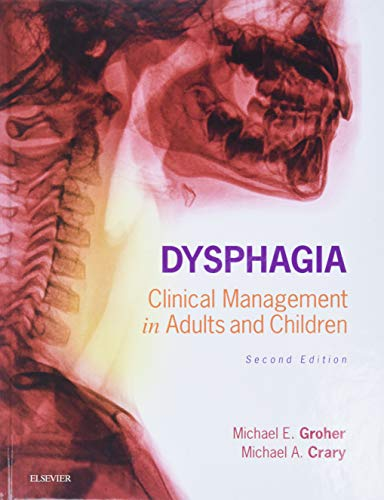 9780323187015: Dysphagia: Clinical Management in Adults and Children, 2e