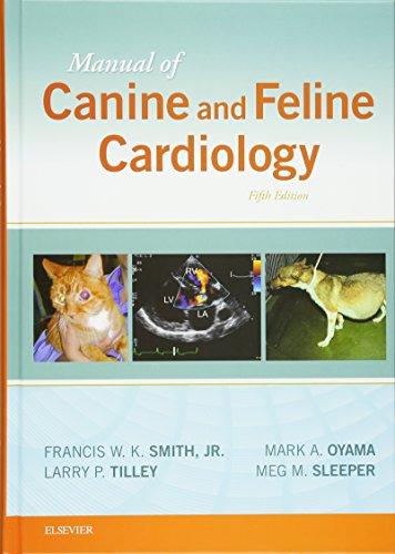 Manual of Canine and Feline Cardiology, 5e: Smith Jr. DVM
