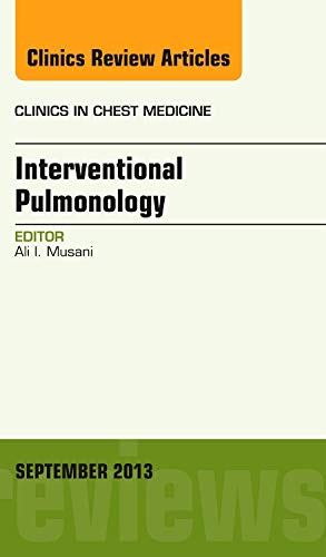 9780323188487: Interventional Pulmonology, An Issue of Clinics in Chest Medicine, 1e (The Clinics: Internal Medicine)
