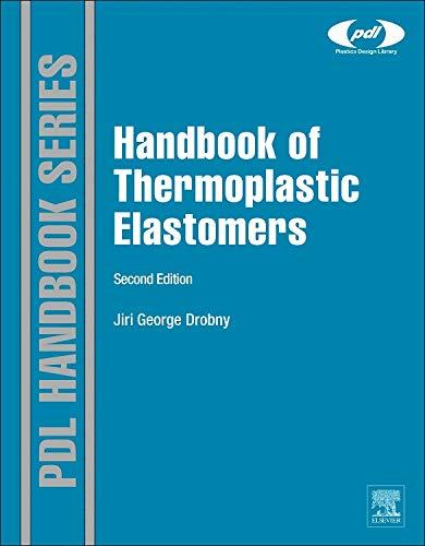 9780323221368: Handbook of Thermoplastic Elastomers, Second Edition (Plastics Design Library)