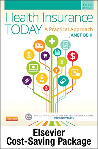 Health Insurance Today - Text and Workbook Package: A Practical Approach, 5e: Janet I. Beik AA BA ...