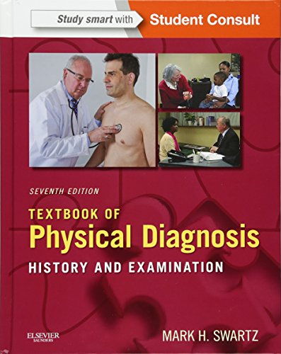 9780323221481: Textbook of Physical Diagnosis: History and Examination With STUDENT CONSULT Online Access, 7e