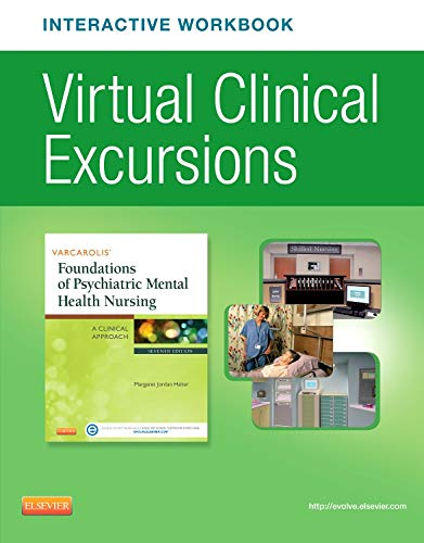 9780323221825: Virtual Clinical Excursions Online and Print Workbook for Varcarolis' Foundations of Psychiatric Mental Health Nursing, 7e