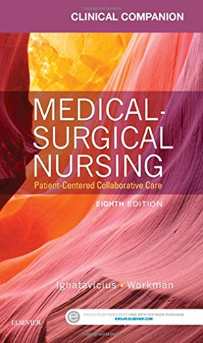9780323222358: Clinical Companion for Medical-Surgical Nursing: Patient-Centered Collaborative Care, 8e