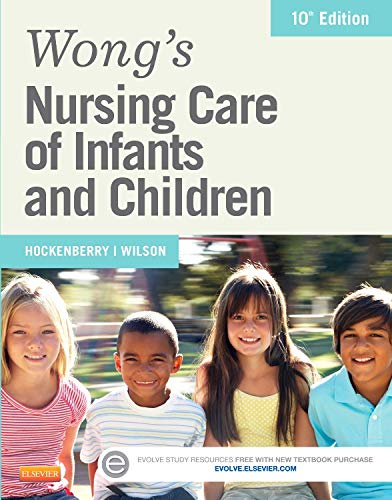 Wong's Nursing Care of Infants and Children,: Hockenberry PhD RN