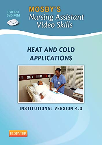 9780323222549: Mosby's Nursing Assistant Video Skills: Heat & Cold Applications DVD 4.0, 4e