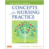 Concepts for Nursing Practice (with Pageburst Digital Book Access), 1e: Jean Foret Giddens PhD RN ...
