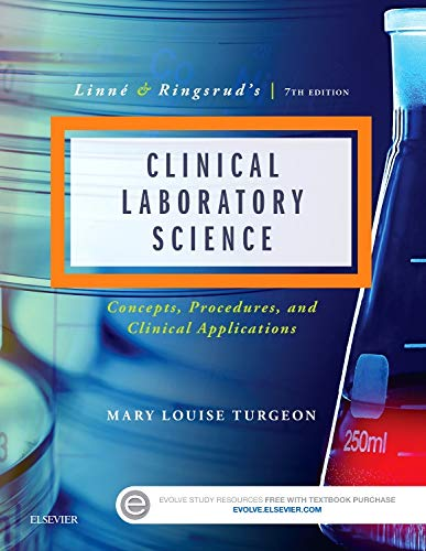9780323225458: Linne & Ringsrud's Clinical Laboratory Science: Concepts, Procedures, and Clinical Applications, 7e