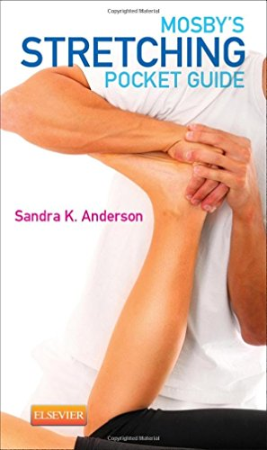 Mosby's Stretching Pocket Guide, 1e: Anderson BA  LMT  ABT  NCTMB, Sandra K.