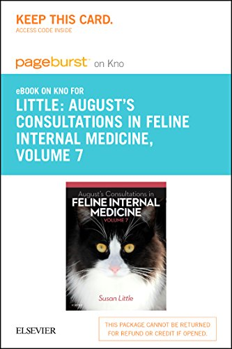 9780323226561: August's Consultations in Feline Internal Medicine, Volume 7 - Elsevier eBook on Intel Education Study (Retail Access Card), 1e