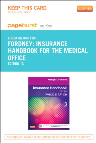 9780323226813: Insurance Handbook for the Medical Office - Pageburst E-Book on Kno (Retail Access Card), 13e