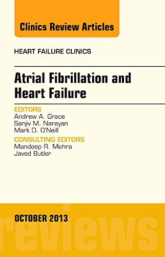 9780323227209: Atrial Fibrillation and Heart Failure, An Issue of Heart Failure Clinics, 1e (The Clinics: Internal Medicine)