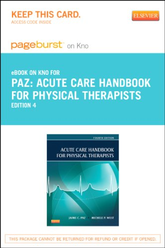 9780323227551: Acute Care Handbook for Physical Therapists- Elsevier eBook on Intel Education Study (Retail Access Card), 4e