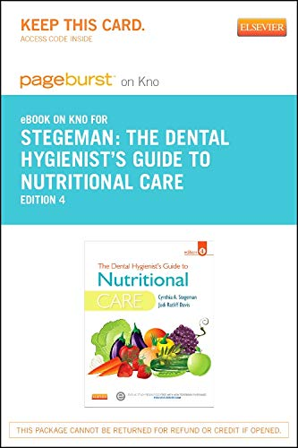 9780323228152: The Dental Hygienist's Guide to Nutritional Care - Elsevier eBook on Intel Education Study (Retail Access Card), 4e