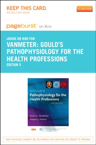 9780323240703: Gould's Pathophysiology for the Health Professions - Elsevier eBook on Intel Education Study (Retail Access Card), 5e
