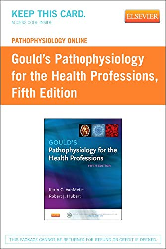 9780323240888: Pathophysiology Online for Gould's Pathophysiology for the Health Professions (Access Code), 5e