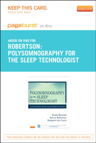Polysomnography for the Sleep Technologist - Elsevier: Bonnie Robertson AAHA