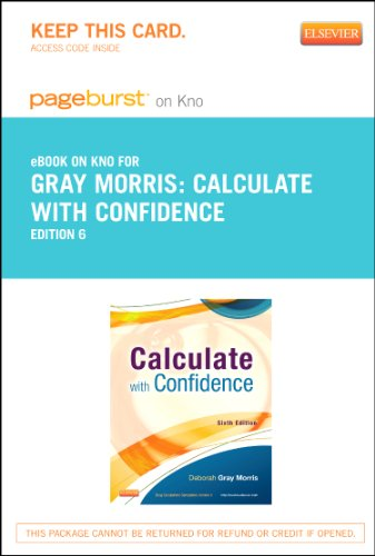 9780323241816: Calculate with Confidence - Elsevier eBook on Intel Education Study (Retail Access Card), 6e