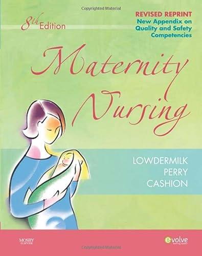 9780323241915: Maternity Nursing - Revised Reprint, 8e (Maternity Nursing (Lowdermilk))