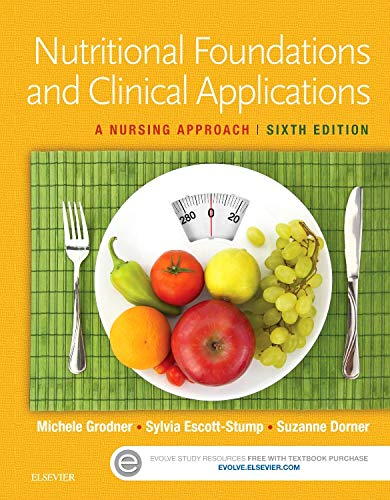 9780323242103: Nutritional Foundations and Clinical Applications: A Nursing Approach, 6e