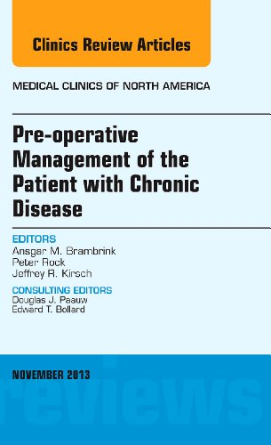 9780323242295: Pre-Operative Management of the Patient with Chronic Disease, An Issue of Medical Clinics (The Clinics: Internal Medicine)
