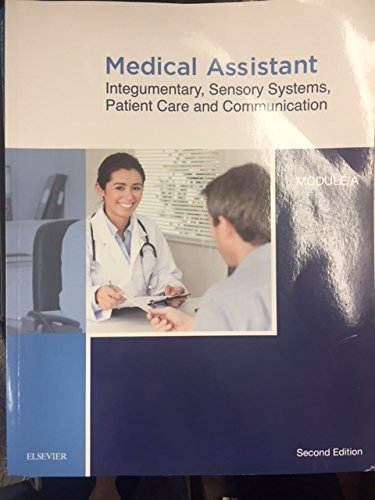 Medical Assistant: Integumentary, Sensory Systems, Patient Care