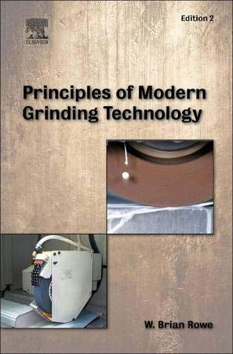 9780323242714: Principles of Modern Grinding Technology, Second Edition